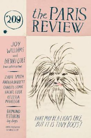 The Paris Review: Vol 209 : Summer - Lorin Stein