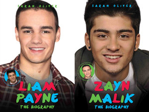 Zayn Malik and Liam Payne - The Biography - Sarah Oliver