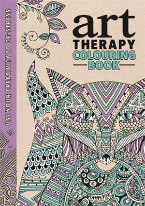 The Art Therapy Colouring Book : Art Therapy Series - Richard Merritt