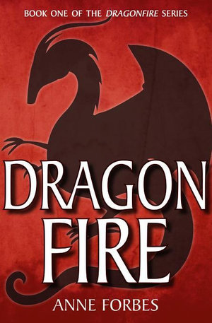 Dragonfire - Anne Forbes