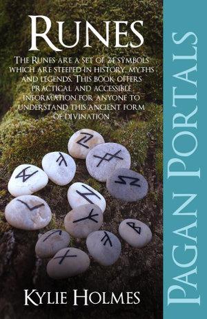 Pagan Portals - Runes - Kylie Holmes