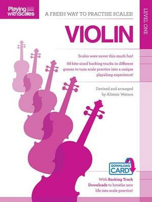Playing with Scales: Level one : Violin Level 1 (Book/Download) - Hal Leonard Publishing Corporation