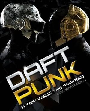 Daft Punk : A Trip Inside the Pyramid - Dino Santorelli