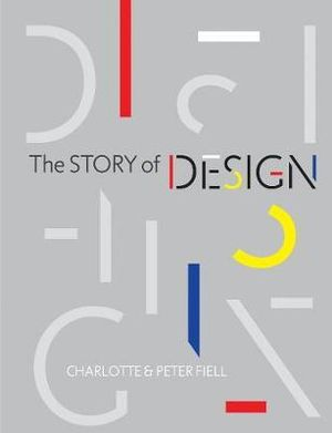 The Story of Design - Charlotte Fiell