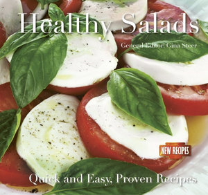 Healthy Salads : Quick and Easy Recipes - Gina Steer