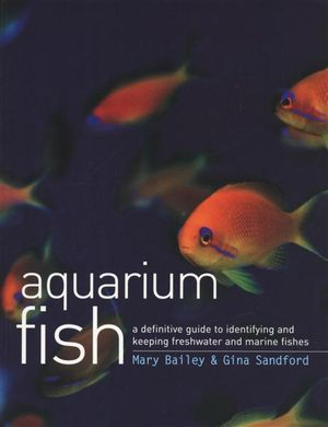 Ultimate Encyclopedia Of Aquarium Fish And Fish Care : A Definitive ...