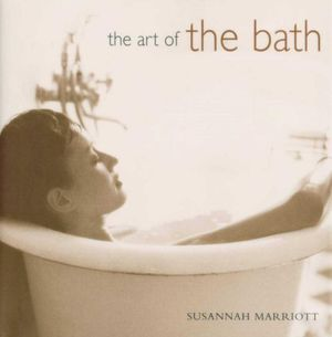 The Art of the Bath Susannah Marriott