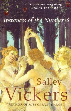 Instances of the Number 3 - Salley Vickers