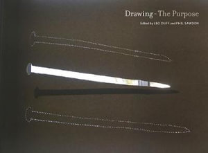 Drawing - The Purpose : The Purpose - Leo Duff