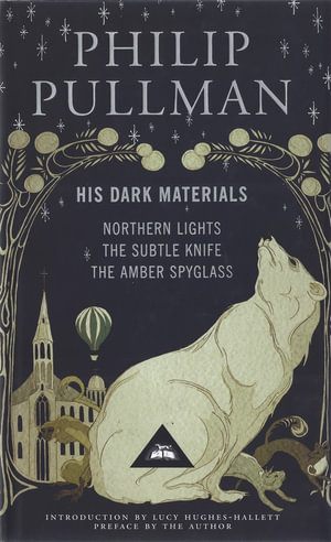 His Dark Materials Trilogy : Northern Lights, The Subtle Knife, The Amber Spyglass - Phillip Pullman