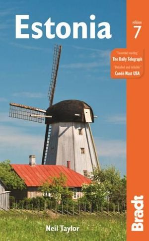 Estonia : Bradt Travel Guides - Neil Taylor