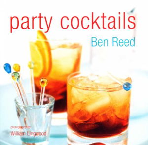 Party Cocktails - Ben Reed