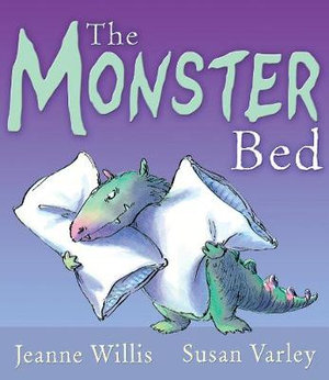 The Monster Bed - Jeanne Willis