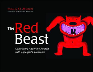 The Red Beast : Controlling Anger in Children with Asperger's Syndrome - Kay Al-Ghani