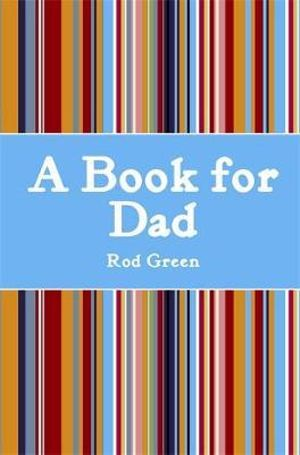 A Book for Dad - Rod Green