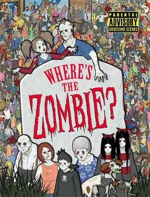 Where's the Zombie? - Paul Moran