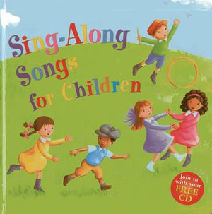 Sing-along Songs for Children : Join in with Your Free CD - Nicola Baxter