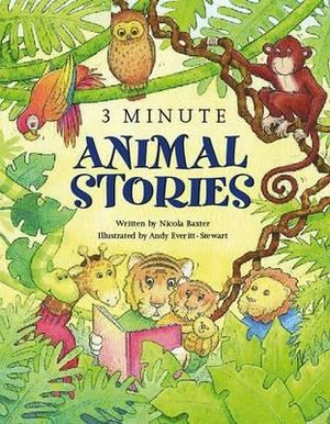 3 Minute Animal Tales Nicola Baxter