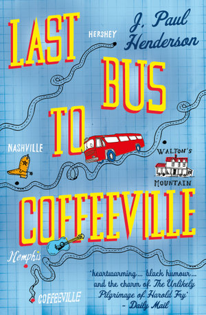 Last Bus to Coffeeville - Paul Henderson J