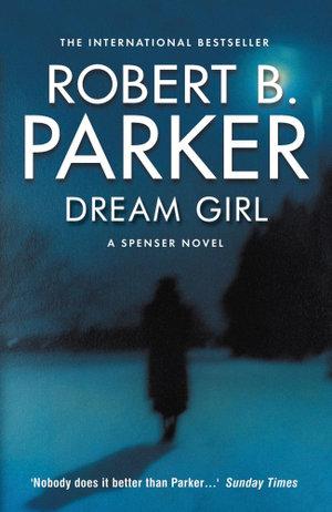 Dream Girl - Robert B. Parker