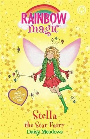Stella The Star Fairy : The Rainbow Magic Series : The Holiday Fairies : Book 3 - Daisy Meadows