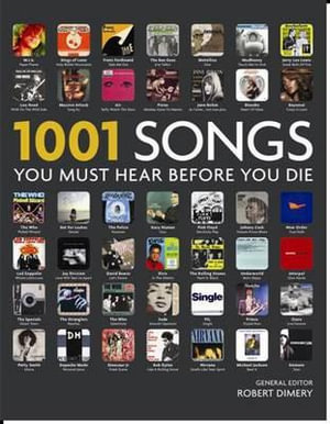1001 Songs : You Must Hear Before You Die