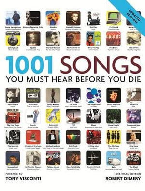 1001 Songs : You Must Hear Before You Die - Robert Dimery