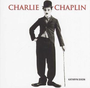 Charlie Chaplin  - Kathryn Dixon
