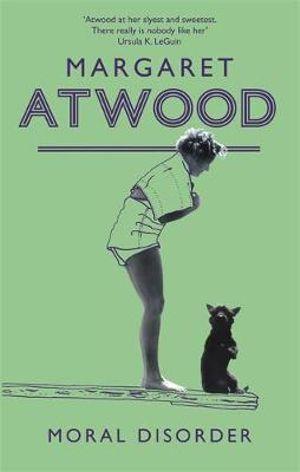 Moral Disorder - Margaret Atwood