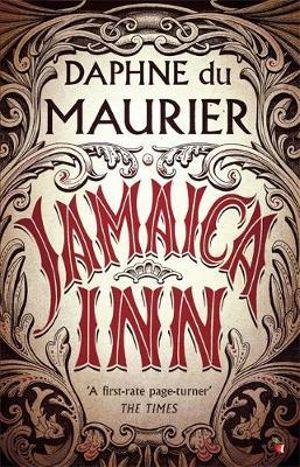 Jamaica Inn : 1st Edition - Daphne Du Maurier
