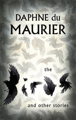 The Birds and Other Stories : VMC - Daphne Du Maurier