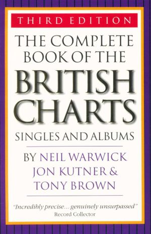 The Complete Book of the British Charts : Singles and Albums - Neil Warwick