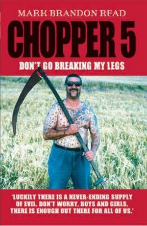 Chopper 5 : Don't Go Breakin