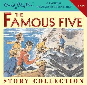 The Famous Five Short Story Collection : Famous Five Collections - Enid Blyton