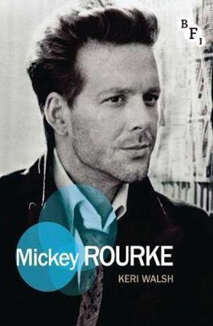 Mickey Rourke : Film Stars - Keri Walsh
