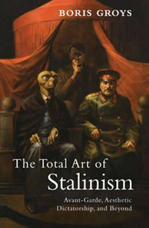 the-total-art-of-stalinism.jpg