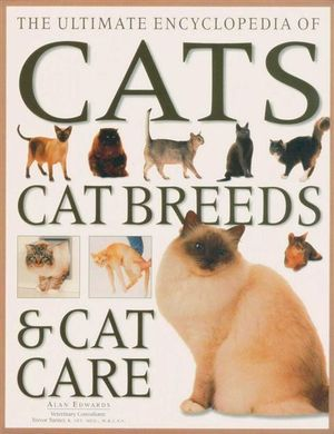 Booktopia - The Ultimate Encyclopedia of Cats, Cat Breeds And Cat Care ...