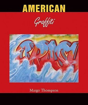 American Graffiti : Temporis Series - Margo Thompson
