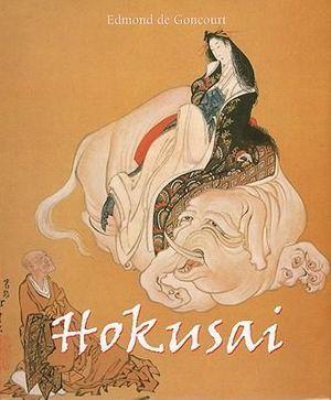 Hokusai : Temporiss Series - Edmond de Goncourt