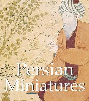 Persian Miniatures : Mega Square Collection - Vladimir Loukonine