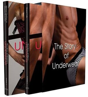 The Story of Underwear : 2 x Hardcovers in 1 x Boxed Set : Male and Female - Shaun Cole
