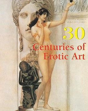 30 Centuries of Erotic Art - Hans-Jurgen Dopp