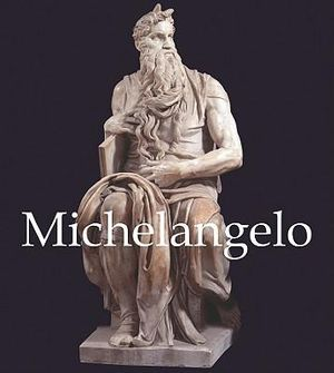 Michelangelo : 1475-1564 - Parkstone Press