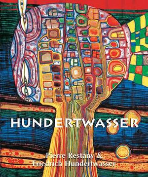 Hundertwasser - Pierre Restany
