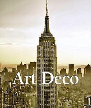 Art Deco : Art of Century - Victoria Charles