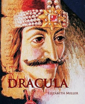 Dracula : Temporis Collection - Elizabeth Miller