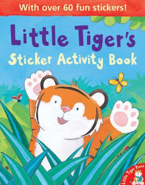 Little Tiger's : Sticker Activity Book - Tim Warnes