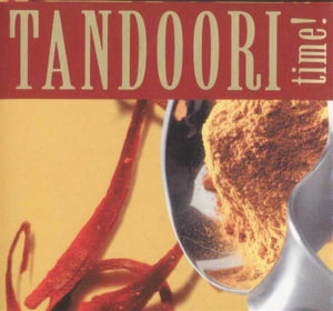 Tandoori Time : With a 32 Page Book and Four Chutney Pots - Top That!
