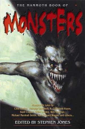 The Mammoth Book of Monsters - Stephen Jones