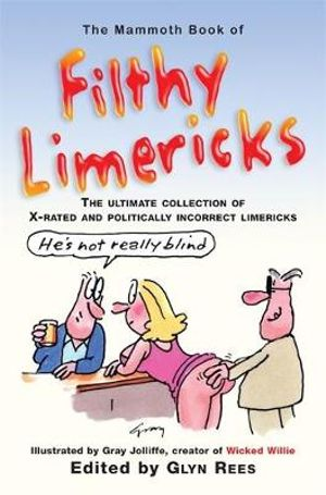 The Mammoth Book of Filthy Limericks - Glyn Rees